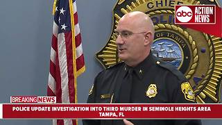 Tampa Police update investigation into third homicide in Seminole Heights area in 10 days. - Video
