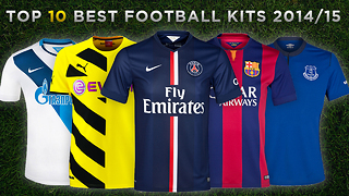 Top 10 BEST Football Kits 2014/15 - Video