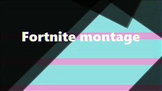Fortnite montage (created by Adriel127)