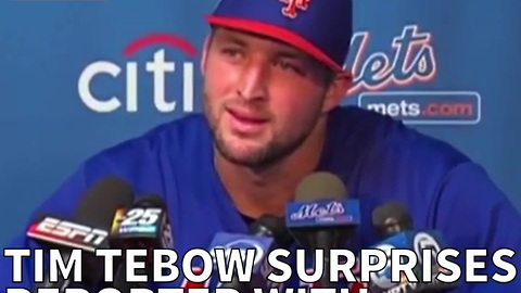 Tim Tebow Surprises Reporter With Unexpected Answer