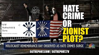 MUST WATCH: HATE CRIME OR ZIONIST PLOT?