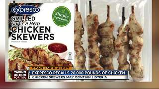 Expresco Foods recalls chicken skewers for listeria contamination - Video