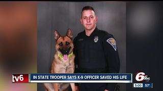 State trooper says K9 officer saved his life following Indianapolis shooting