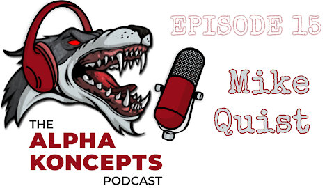 Alpha Koncept - Episode 15_ Thomas talks with Mike Quist from Vintage Arms