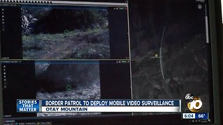 Border Patrol to deploy mobile video surveillance
