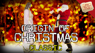 Stuff They Don't Want You to Know: The Surprising Origins of Christmas - CLASSIC - Video