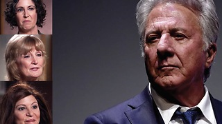 Three Women Accusing Dustin Hoffman Of Sexual Assault Speak Out! - Video