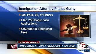 Fishers attorney pleads guilty to immigration fraud - Video