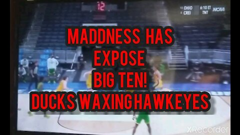 MARCH MADDNESS HAS EXPOSED THE BIG! DUCKS WAXING HAWKEYES