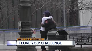 I Love You Challenge - Video