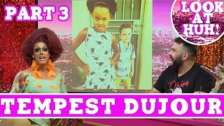 Tempest DuJour: Look at Huh SUPERSIZED Pt 3 on Hey Qween! with Jonny McGovern - Video