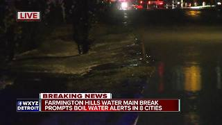 Water main break puts 8 Oakland County cities under Boil Water Advisory - Video