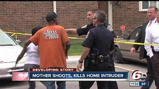 Police: Mother shoots, kills home invasion suspect on Indianapolis' northeast side - Video