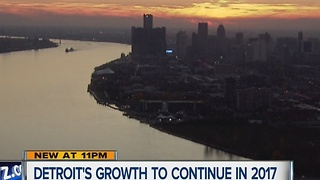 Experts say expect more big things for Detroit in 2017 - Video
