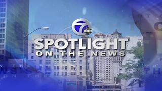 Spotlight for 7-9-2017 - Video