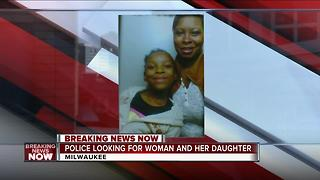 Milwaukee police searching for critical missing woman, 8-year-old girl - Video