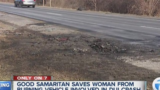 Good Samaritan saves woman from burning vehicle involved in DUI crash - Video