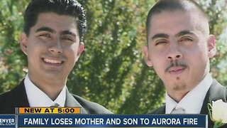 Family loses mother, son to Aurora fire - Video
