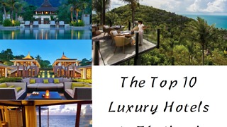 Top Ten Luxury Hotels in Thailand  - Video