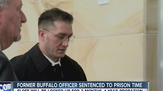 Former Buffalo officer sentenced to prison time - Video