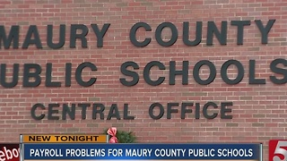 Payroll Probelms For Maury County Public Schools