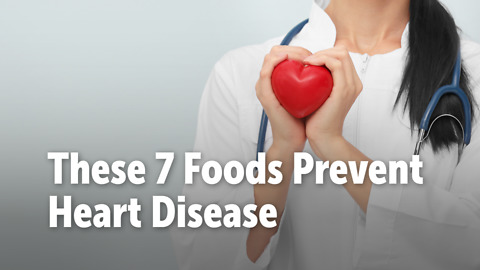 These 7 Foods Prevent Heart Disease