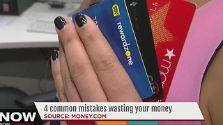 4 common mistakes wasting your money - Video