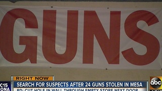Police on hunt for suspects after guns stolen in Mesa - Video