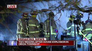 Two missing after house explosion in Orion Township