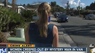 Women describe disturbing encounters with 'man in the van' - Video