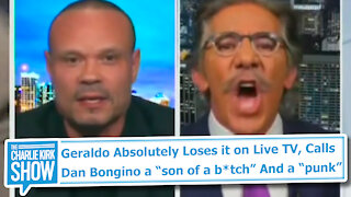 """Geraldo Absolutely Loses it on Live TV, Calls Dan Bongino a """"son of a b*tch"""" And a """"punk"""""""