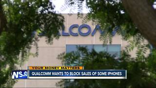 San Diego-based Qualcomm wants to block sales of some iPhones - Video