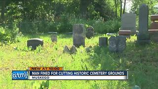 Muskego man fined for mowing cemetery - Video