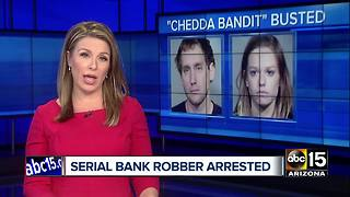 'Chedda Bandit' arrested in Valley robberies - Video