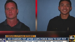 Cops who forced man to eat weed not to face criminal charges yet - Video