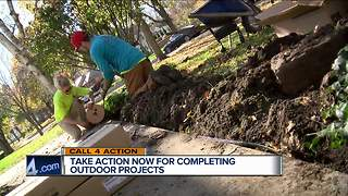 Take action now for completing outdoor projects - Video