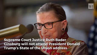Ruth Bader Ginsburg Has Never Attended a State of the Union Address for a Republican President - Video