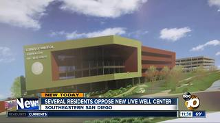 Several residents oppose new wellness facility in southeast San Diego - Video