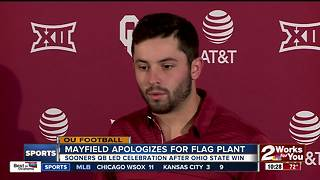 Baker Mayfield apologizes for planting OU flag at midfield after Sooners defeat Ohio State - Video