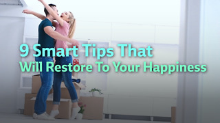 9 Smart Tips That Will Restore To Your Happiness