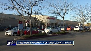 Fred Meyer implements customer capacity limits