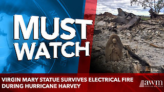 Virgin Mary statue survives electrical fire during Hurricane Harvey - Video