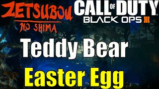 COD Black Ops 3 Zombies Zetsubou No Shima Teddy Bear Song Easter Egg Guide - Video
