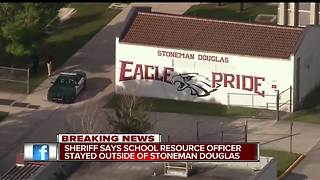Sheriff: SRO stayed outside of Stoneman Douglas during shooting - Video