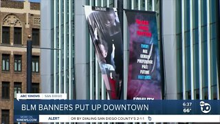 Artist's Black Lives Matter banners put up on downtown San Diego street