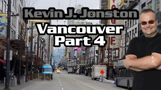 Kevin J Johnston In Vancouver Part 4 - Major COVID Store Closures