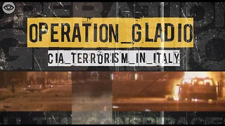 Operation Gladio: CIA Terrorism In Italy - Video