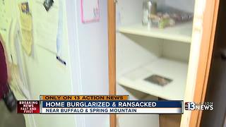 Family says home burglarized and ransacked