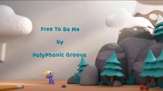 """Free To Be Me"" by PolyPhonic Groove"