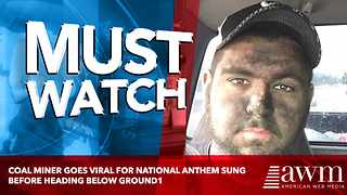 Coal Miner Goes Viral For National Anthem Sung Before Heading Below Ground1 - Video